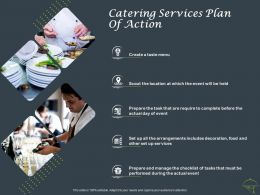 Catering Services Plan Of Action Ppt Powerpoint Presentation Show Layout Ideas