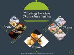 Catering Services Theme Inspiration Ppt Powerpoint Presentation Show