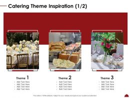 Catering Theme Inspiration L2050 Ppt Powerpoint Presentation Styles Layout Ideas