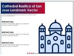 Cathedral Basilica Of San Jose Landmark Vector Ppt Template