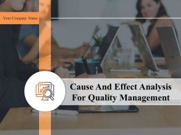 Cause And Effect Analysis For Quality Management Powerpoint Presentation Slides