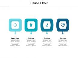 Cause Effect Ppt Powerpoint Presentation Infographics Sample Cpb