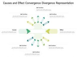 Causes And Effect Convergence Divergence Representation