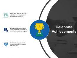 Celebrate Achievements Marketing Ppt Infographics Slide Download