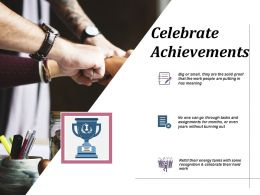 Celebrate Achievements Planning Ppt Infographics Example Introduction