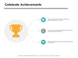 Celebrate Achievements Planning Ppt Powerpoint Presentation Gallery Graphics Design