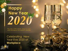 Celebrating New Year Eve 2020 At Workplace Ppt Infographics