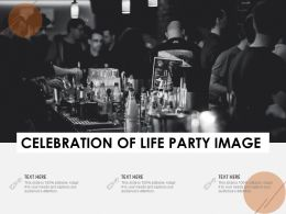 Celebration Of Life Party Image