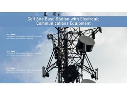 Cell Site Base Station With Electronic Communications Equipment
