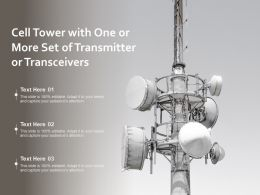 Cell Tower With One Or More Set Of Transmitter Or Transceivers