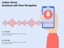 Cellular Device Assistance With Voice Recognition