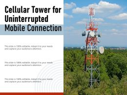 Cellular Tower For Uninterrupted Mobile Connection