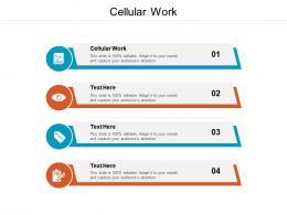 Cellular Work Ppt Powerpoint Presentation Styles Format Ideas Cpb