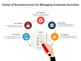Center Of Excellence Icon For Managing Corporate Activities