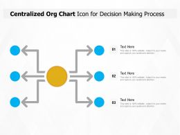 Centralized Org Chart Icon For Decision Making Process