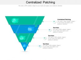 Centralized Patching Ppt Powerpoint Presentation Gallery Structure Cpb