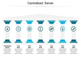 Centralized Server Ppt Powerpoint Presentation Icon Slide Cpb