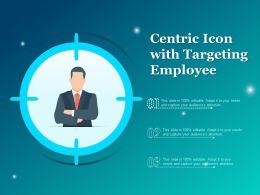 Centric Icon With Targeting Employee