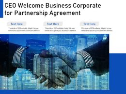 CEO Welcome Business Corporate For Partnership Agreement