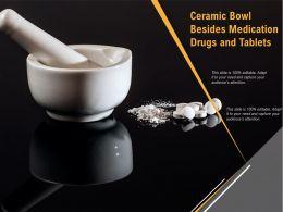 Ceramic Bowl Besides Medication Drugs And Tablets
