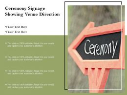 Ceremony Signage Showing Venue Direction