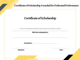 Certificate Of Scholarship Awarded For Dedicated Performance