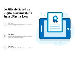 Certificate Saved As Digital Documents In Smart Phone Icon