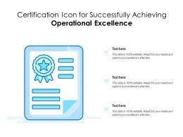 Certification Icon For Successfully Achieving Operational Excellence
