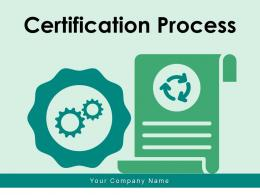 Certification Process Achieving Business Assessment Representative Resource Technical Insurance
