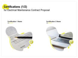 Certifications For Electrical Maintenance Contract Proposal L1452 Ppt Powerpoint Format