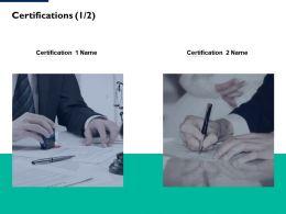 Certifications Marketing L98 Ppt Powerpoint Presentation Portfolio Files