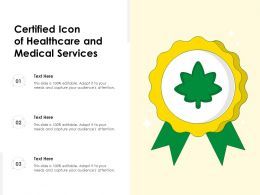 Certified Icon Of Healthcare And Medical Services