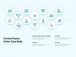 Cervical Cancer Evolve Case Study Ppt Powerpoint Presentation Slides Example File