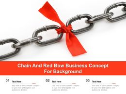 Chain And Red Bow Business Concept For Background