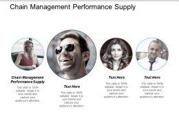 Chain Management Performance Supply Ppt Powerpoint Presentation Slides Design Ideas Cpb