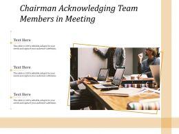 Chairman Acknowledging Team Members In Meeting