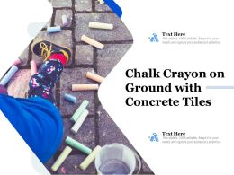 Chalk Crayon On Ground With Concrete Tiles