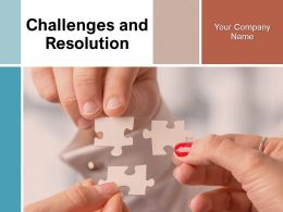Challenges And Resolution Powerpoint Presentation Slides