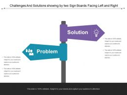 Challenges And Solutions Showing By Two Sign Boards Facing Left And Right
