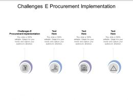 Challenges E Procurement Implementation Ppt Powerpoint Presentation Example Topics Cpb