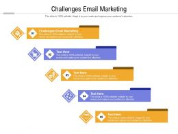 Challenges Email Marketing Ppt Powerpoint Presentation Slides Show Cpb