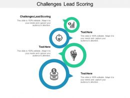 Challenges Lead Scoring Ppt Powerpoint Presentation Layouts Tips Cpb