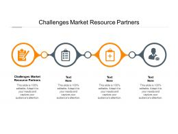 Challenges Market Resource Partners Ppt Powerpoint Presentation Introduction Cpb