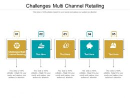 Challenges Multi Channel Retailing Ppt Powerpoint Presentation Professional Show Cpb