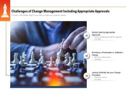 Challenges Of Change Management Including Appropriate Approvals
