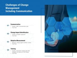 Challenges Of Change Management Including Communication
