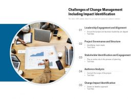 Challenges Of Change Management Including Impact Identification