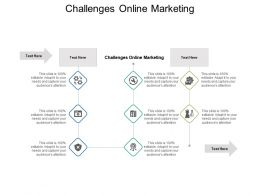 Challenges Online Marketing Ppt Powerpoint Presentation Infographics Graphic Tips Cpb