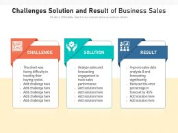 Challenges Solution And Result Of Business Sales