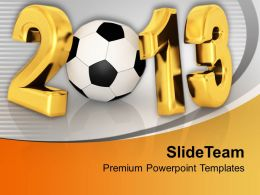 Championship Of Football In New Year 2013 PowerPoint Templates PPT Backgrounds For Slides 0113